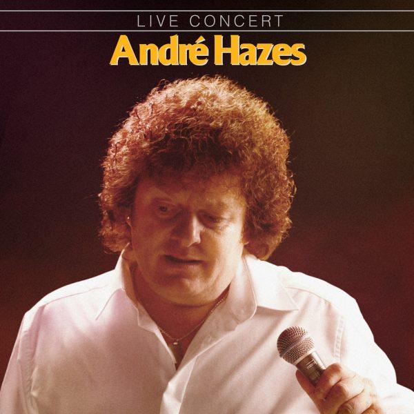 Andre Hazes - Live in Concert