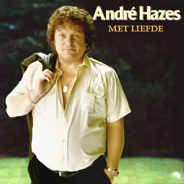 Andre Hazes - Met Liefde